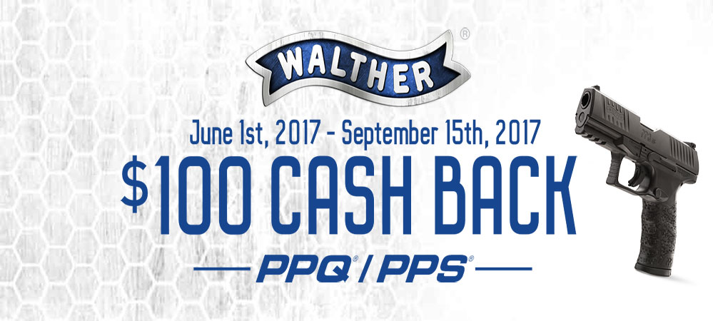 Walther $100 Cash Back
